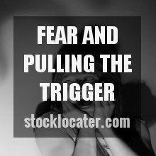 pull trigger