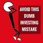 dumb investing mistake